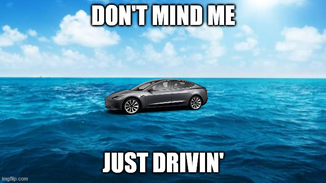 Ocean | DON'T MIND ME JUST DRIVIN' | image tagged in ocean | made w/ Imgflip meme maker