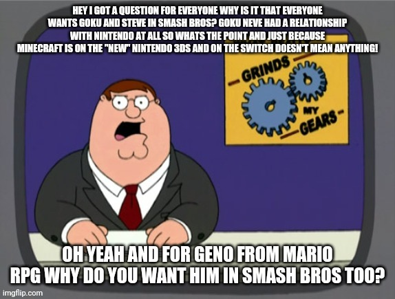 image tagged in super smash bros,nintendo,goku,memes,peter griffin news | made w/ Imgflip meme maker