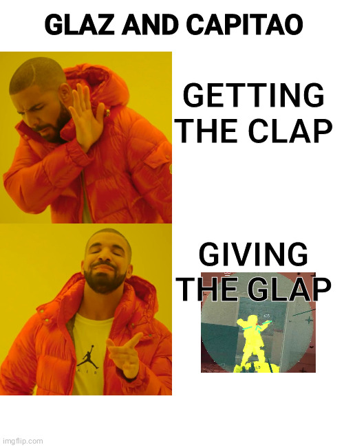 When synergy gets as problematic as an std |  GLAZ AND CAPITAO; GETTING THE CLAP; GIVING THE GLAP | image tagged in memes,drake hotline bling,rainbow six siege,glaz,capitao | made w/ Imgflip meme maker