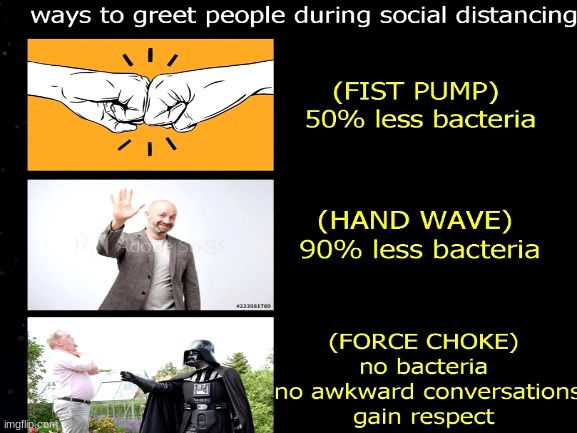 Force Choke is always better | image tagged in memes,funny memes | made w/ Imgflip meme maker