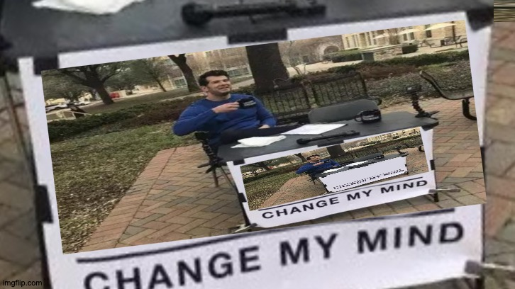Steven Universe | image tagged in change my mind,endless,steven crowder,memes | made w/ Imgflip meme maker