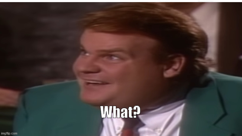 "Chris Farley: Instant Coffee, ""What?"" 