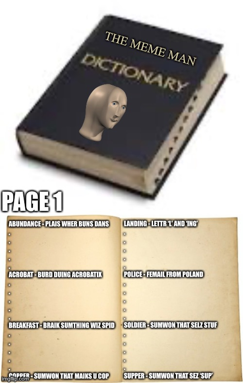 The meme man dictionary | made w/ Imgflip meme maker