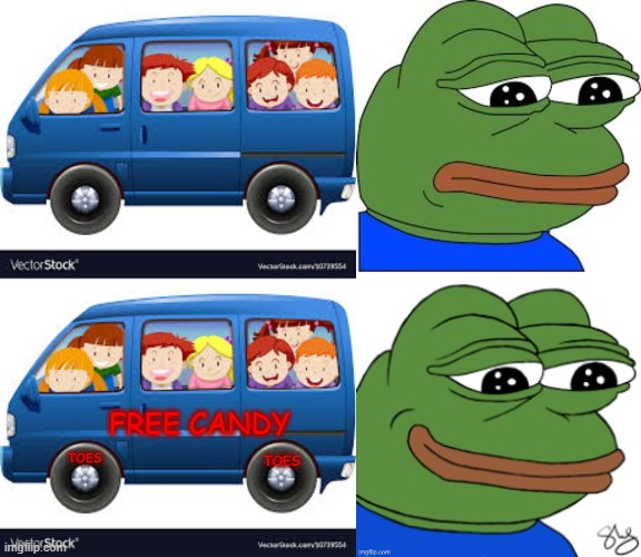 pedo pepe |  FREE CANDY; TOES; TOES | image tagged in pepe the frog,free candy van | made w/ Imgflip meme maker