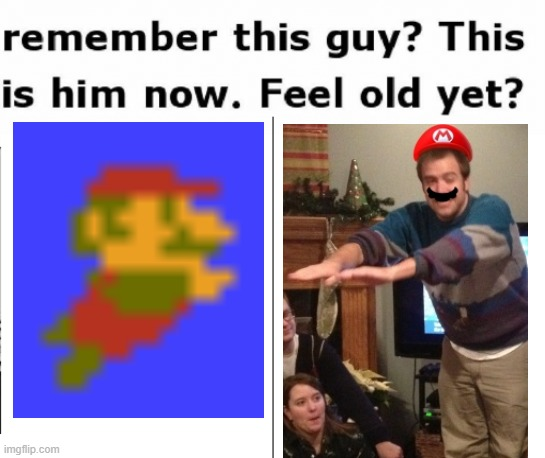 Mario humann. | image tagged in remember this guy,mario,swimming,memes,old man,nintendo | made w/ Imgflip meme maker