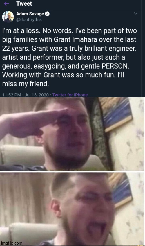 RIP | image tagged in crying salute,mythbusters,ERB | made w/ Imgflip meme maker
