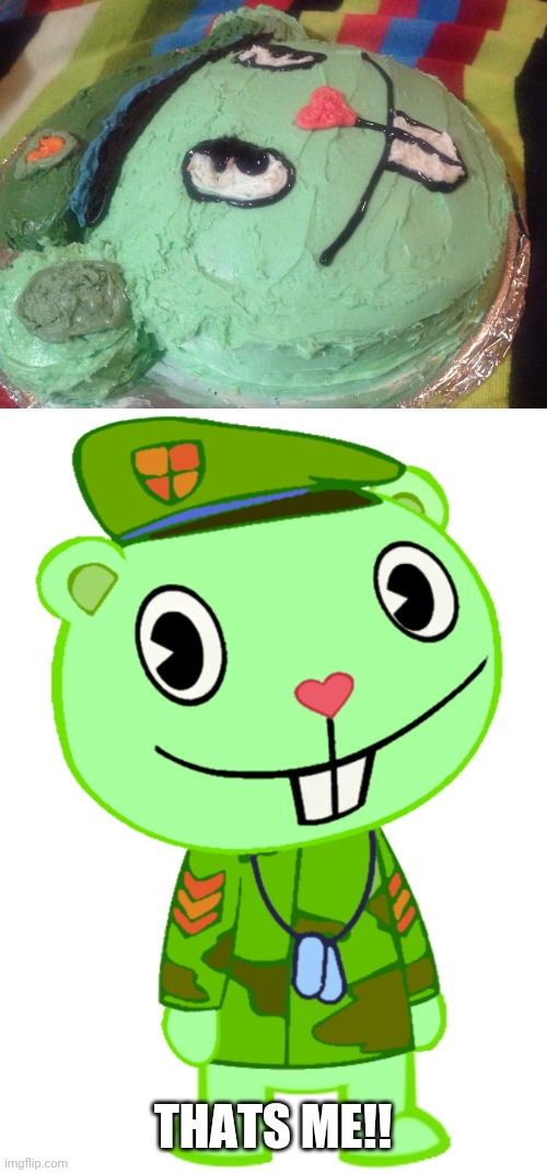 Htf flippy cake |  THATS ME!! | image tagged in htf,flippy,cake,delicious,yes,ah yes enslaved | made w/ Imgflip meme maker