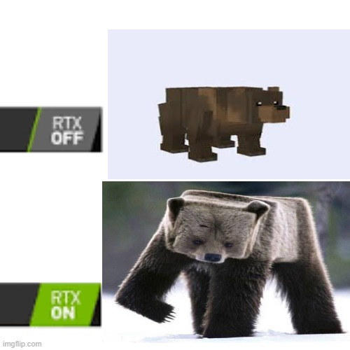 RTX On and OFF | image tagged in rtx on and off | made w/ Imgflip meme maker