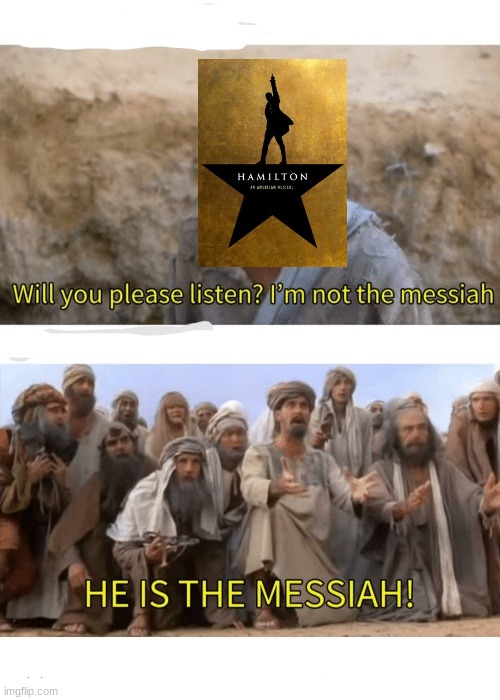He is the messiah | image tagged in he is the messiah | made w/ Imgflip meme maker