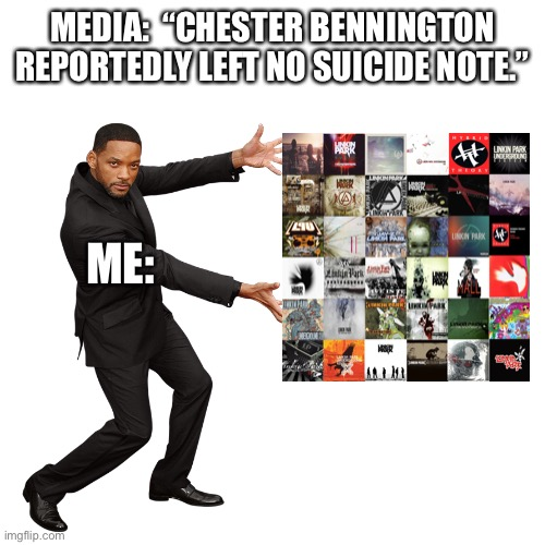 "It's three years later...still too soon? |  MEDIA:  ""CHESTER BENNINGTON REPORTEDLY LEFT NO SUICIDE NOTE.""; ME: 