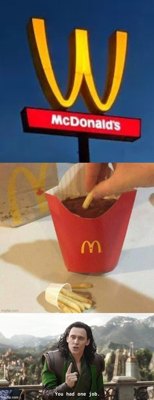 Mc Donalds you had one job.... just the one!!! | image tagged in you had one job,you had one job just the one,funny,memes,mcdonalds | made w/ Imgflip meme maker
