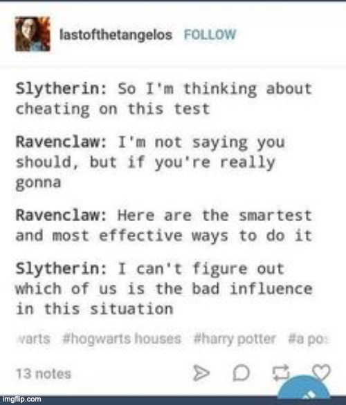 This is me in a billion ways | image tagged in thanks pinterest,ravenclaw rocks,ravenclaw forevah,harry potter who,house pride | made w/ Imgflip meme maker