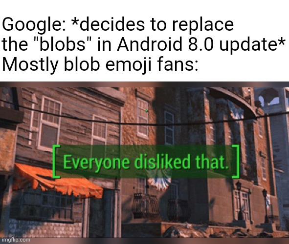 "Yes! The classic animal emojis are coming back in Android 11, except.... |  Google: *decides to replace the ""blobs"" in Android 8.0 update* Mostly blob emoji fans: 