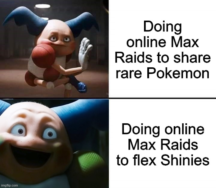 Drake format |  Doing online Max Raids to share rare Pokemon; Doing online Max Raids to flex Shinies | image tagged in drake format,pokemon sword and shield | made w/ Imgflip meme maker
