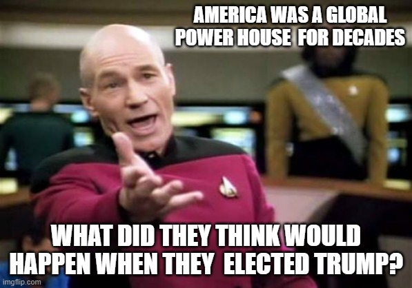 It only takes one ROTTEN orange.... |  AMERICA WAS A GLOBAL POWER HOUSE  FOR DECADES; WHAT DID THEY THINK WOULD HAPPEN WHEN THEY  ELECTED TRUMP? | image tagged in bad decision,trump sucks,america please,whoops | made w/ Imgflip meme maker