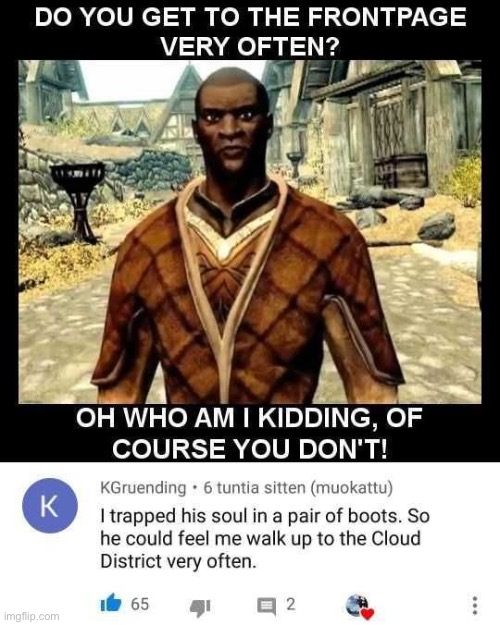 I want to know how to do that | image tagged in memes,skyrim,lol,the cloud district,nazeem,enchanted | made w/ Imgflip meme maker