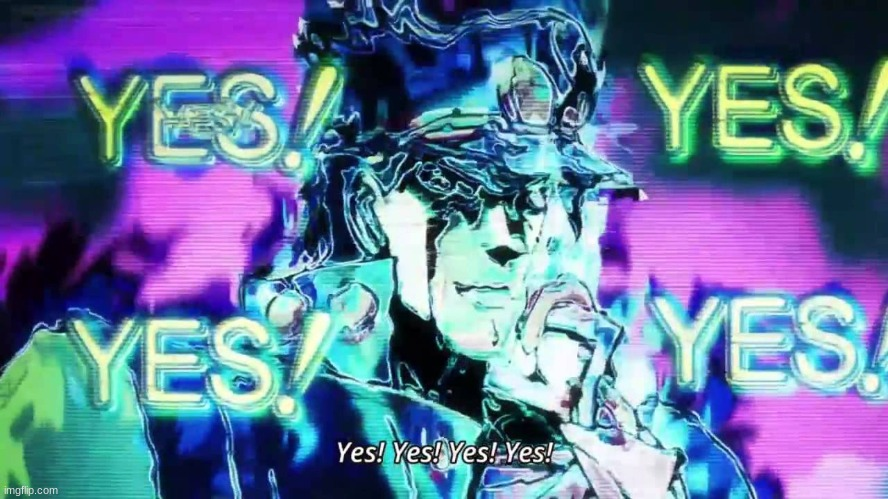 Anime Yes Yes Yes Yes | image tagged in anime yes yes yes yes | made w/ Imgflip meme maker
