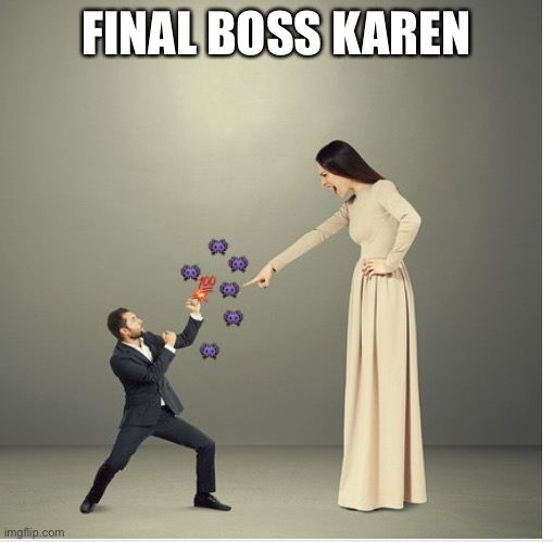 Imgflip In Conjunction With Konami Presents... |  FINAL BOSS KAREN | image tagged in shoryuken,karen | made w/ Imgflip meme maker