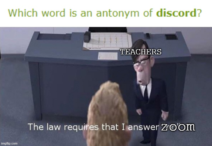 its kinda easy to use |  TEACHERS; zoom | image tagged in the law requires i answer no,school,teachers | made w/ Imgflip meme maker