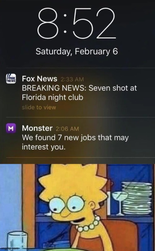 We found 7 new Jobs that may interest you | image tagged in lisa simpson dinner,memes,funny,florida,job | made w/ Imgflip meme maker