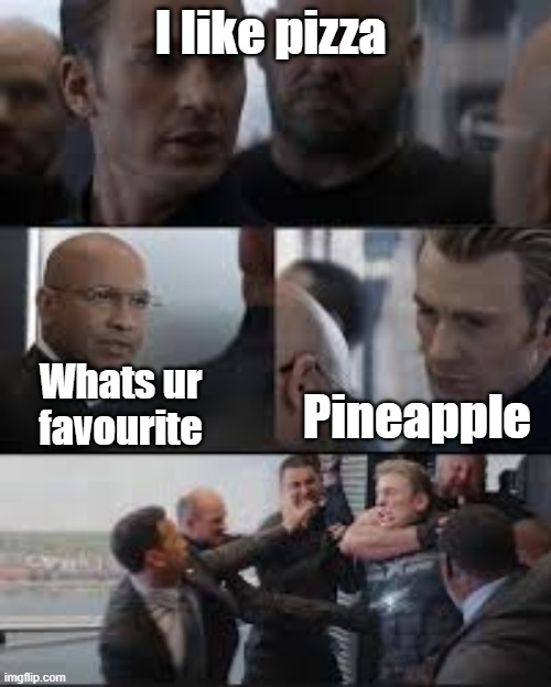 Pineapple pizza bad |  I like pizza; Whats ur favourite; Pineapple | image tagged in pizza | made w/ Imgflip meme maker
