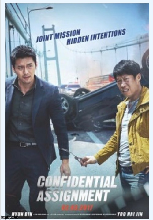 Confidential Assignment | image tagged in memes,movies | made w/ Imgflip meme maker
