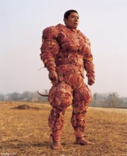 Meat Man | image tagged in meat man | made w/ Imgflip meme maker
