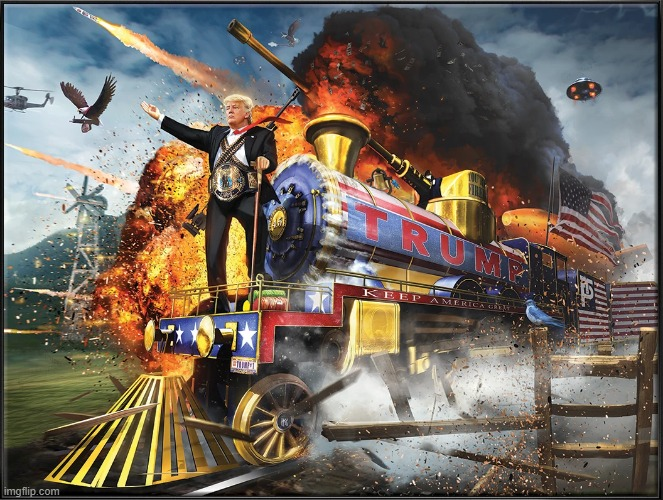 Now that's some beautiful artwork | image tagged in trump 2020,donald trump,trump train | made w/ Imgflip meme maker