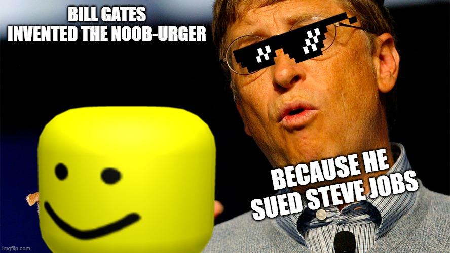 Steve Jobs Roblox Bill Gates And Roblox Imgflip