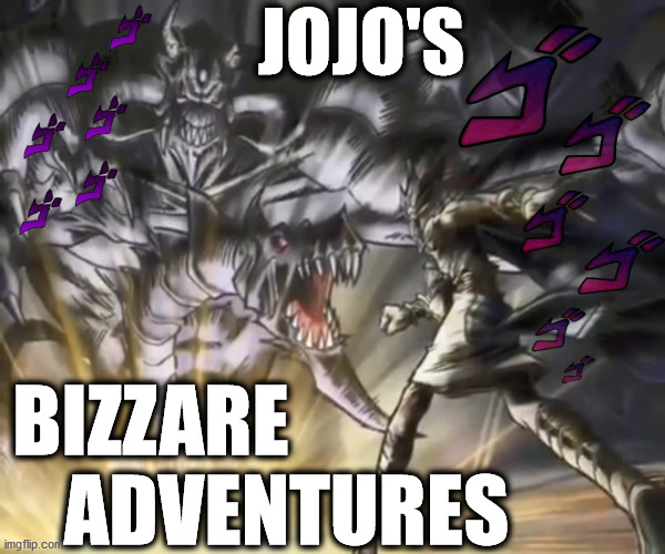 Anime Troll | Epic Fail | Pharaoh Yami Yugi Atem ! |  JOJO'S; BIZZARE; ADVENTURES | image tagged in memes,anime,troll,yugioh,jojo's bizarre adventure,toxic | made w/ Imgflip meme maker