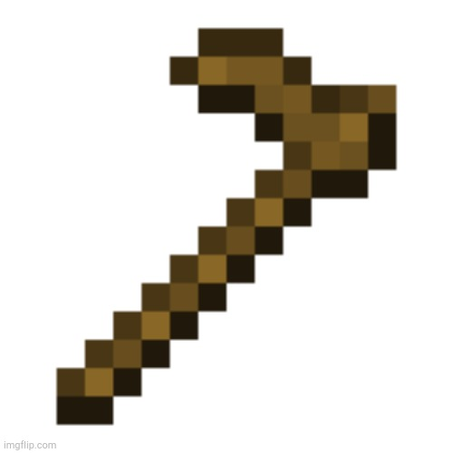 Minecraft Hoe | image tagged in minecraft hoe | made w/ Imgflip meme maker