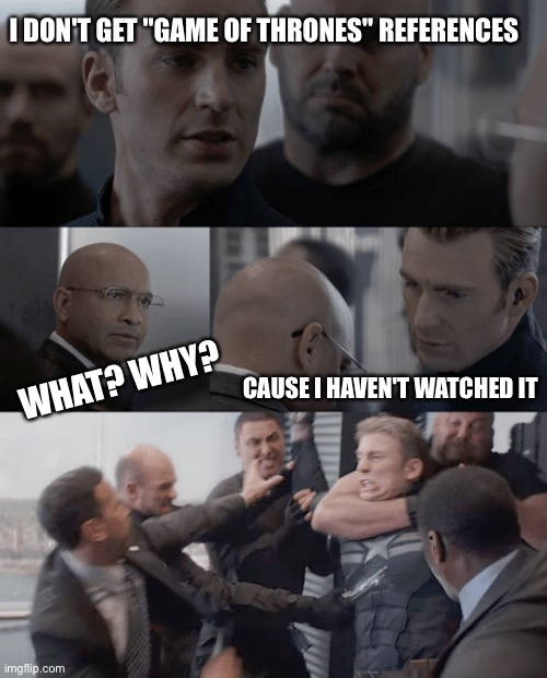 "Game of Thrones Ignorance |  I DON'T GET ""GAME OF THRONES"" REFERENCES; WHAT? WHY? CAUSE I HAVEN'T WATCHED IT 