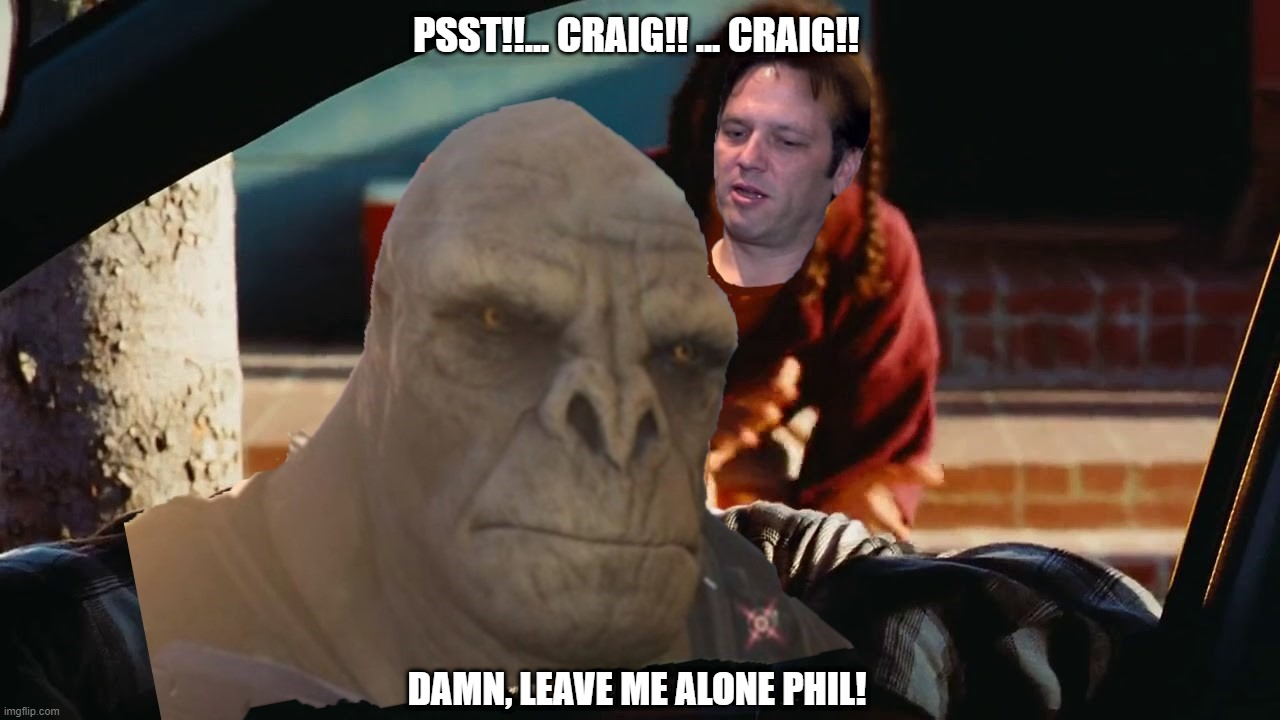 Craigs Friday with Phil |  PSST!!... CRAIG!! ... CRAIG!! DAMN, LEAVE ME ALONE PHIL! | image tagged in xbox,gaming,craig,halo | made w/ Imgflip meme maker