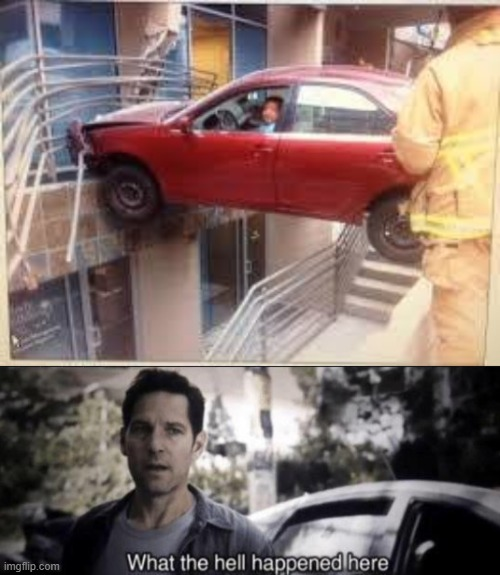 How did this happen? | image tagged in what the hell happened here,memes,funny,cars,stuck | made w/ Imgflip meme maker
