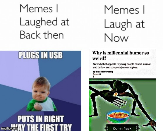 please use my template | image tagged in memes i laughed at then vs memes i laugh at now | made w/ Imgflip meme maker