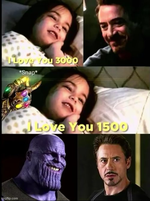 lol memes | image tagged in tony stark,thanos,thanos snap | made w/ Imgflip meme maker