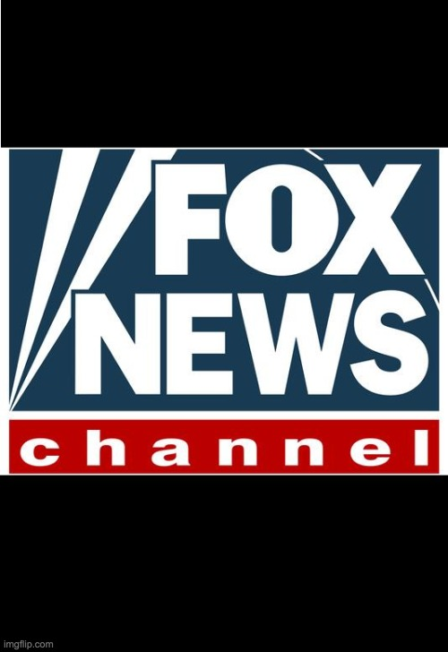 fox news | image tagged in fox news | made w/ Imgflip meme maker