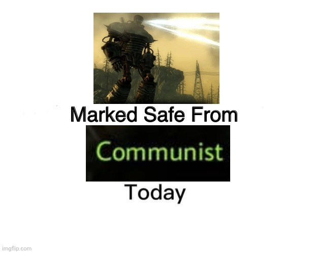 no communists left | image tagged in memes,marked safe from,communist,funny meme,funny,stop reading the tags | made w/ Imgflip meme maker