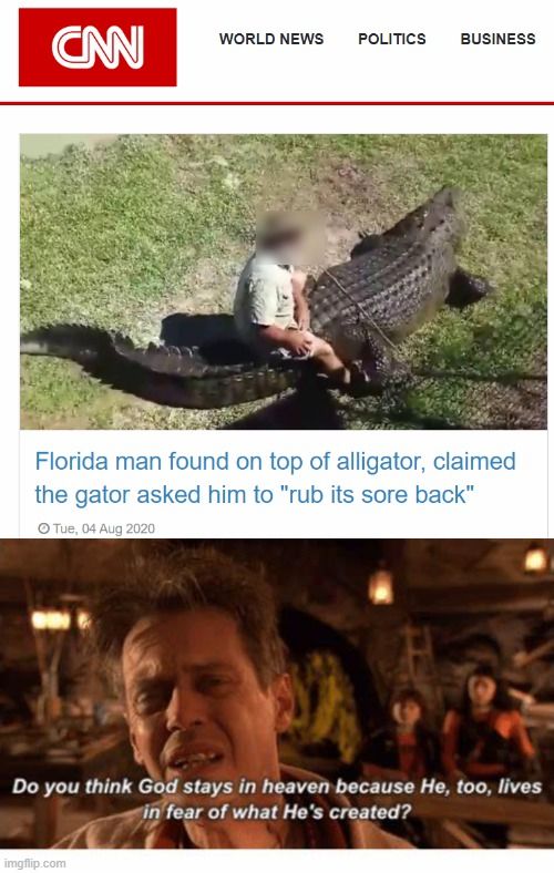 So i was reading CNN... | image tagged in gator,crocodile | made w/ Imgflip meme maker