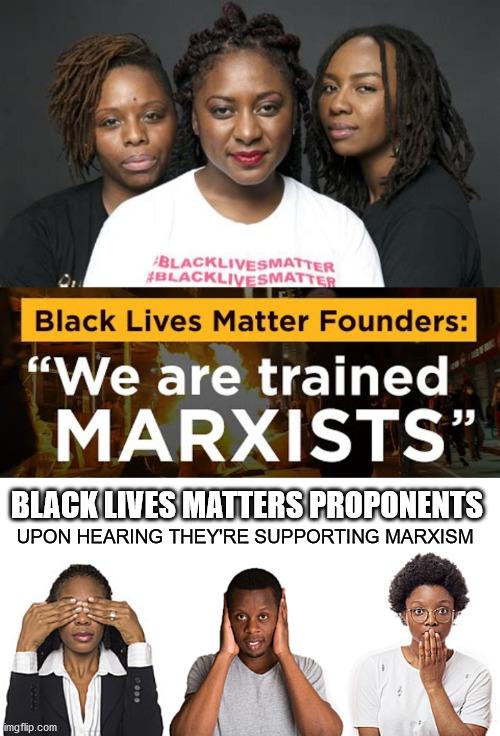 politics blm marxists leaders Memes & GIFs - Imgflip