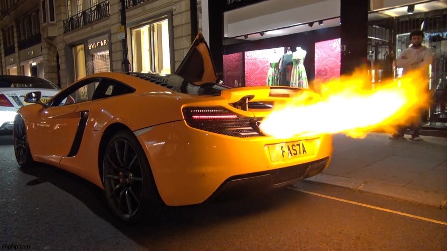 McLaren exhaust | image tagged in mclaren exhaust | made w/ Imgflip meme maker