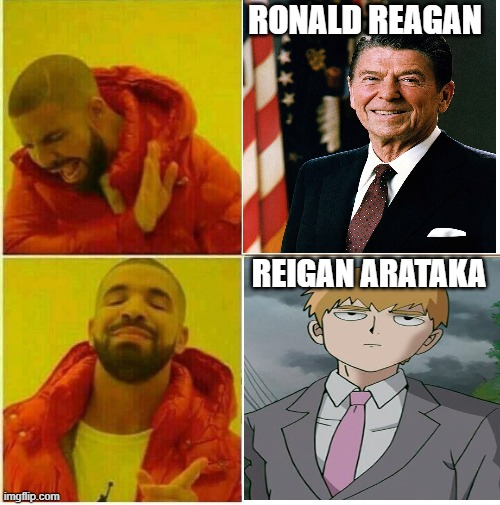 Reagan Vs Reigan |  RONALD REAGAN; REIGAN ARATAKA | image tagged in drake hotline approves,anime meme,ronald reagan | made w/ Imgflip meme maker