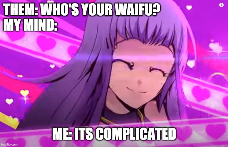 Nadine is best girl uwu |  THEM: WHO'S YOUR WAIFU? MY MIND:; ME: ITS COMPLICATED | image tagged in caramelldansen,caramella girls,waifu | made w/ Imgflip meme maker