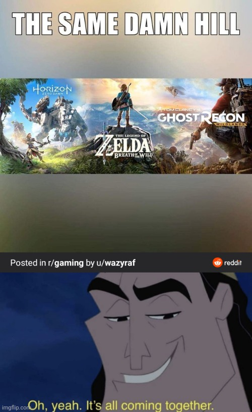 The Holy Trifecta | image tagged in it's all coming together,horizon zero dawn,the legend of zelda breath of the wild,tom clancy's ghost recon wildlands,video games | made w/ Imgflip meme maker
