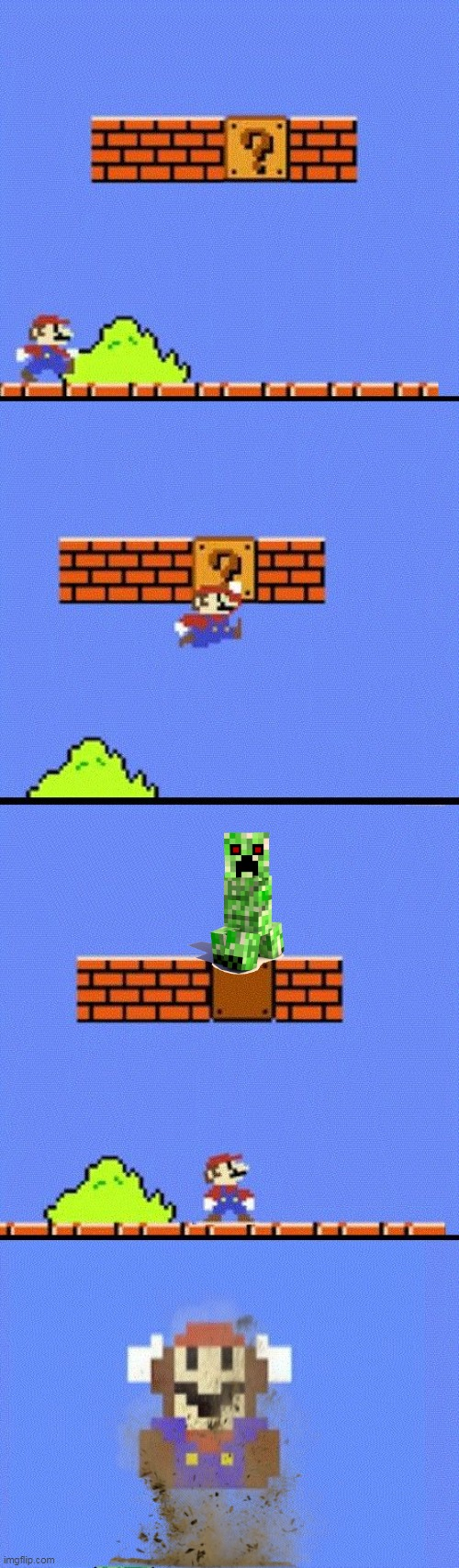 NOT WHAT HE EXPECTED | image tagged in mario dies,super mario bros,super mario,minecraft,creeper | made w/ Imgflip meme maker