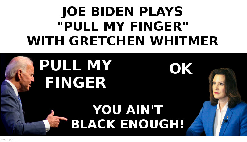 "Joe Biden Plays ""Pull My Finger"" With Gretchen Whitmer 