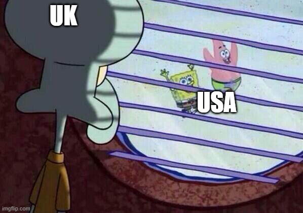 UK USA | image tagged in squidward window | made w/ Imgflip meme maker
