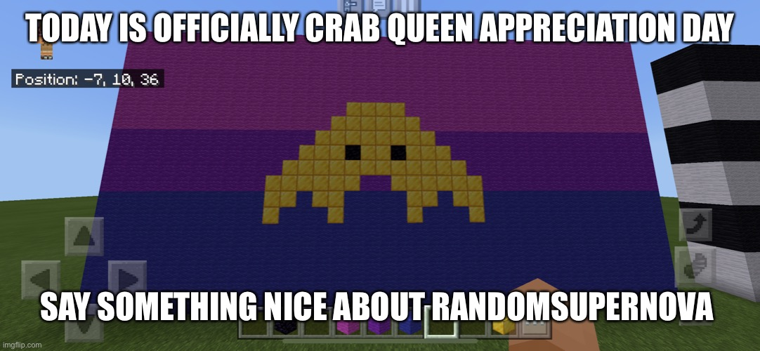 Say something nice! |  TODAY IS OFFICIALLY CRAB QUEEN APPRECIATION DAY; SAY SOMETHING NICE ABOUT RANDOMSUPERNOVA | image tagged in oh no,y tho,stop,please | made w/ Imgflip meme maker