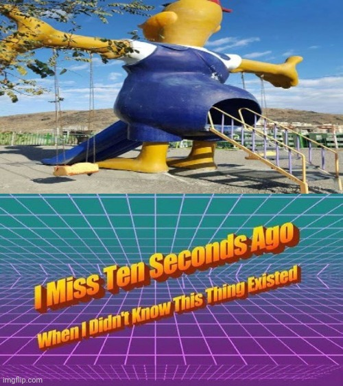 Cursed playground slide | image tagged in i miss ten seconds ago,memes,playground,funny,slide,how about no | made w/ Imgflip meme maker