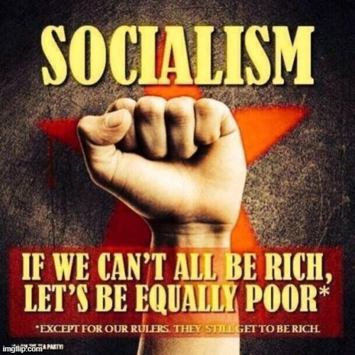 Sorry had to post this because it is true | image tagged in communist socialist | made w/ Imgflip meme maker